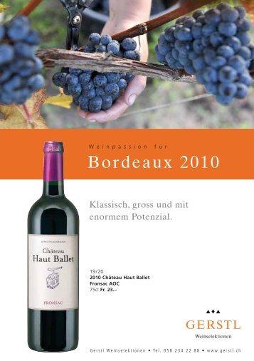 Bordeaux 2010 - Gerstl Weinselektionen