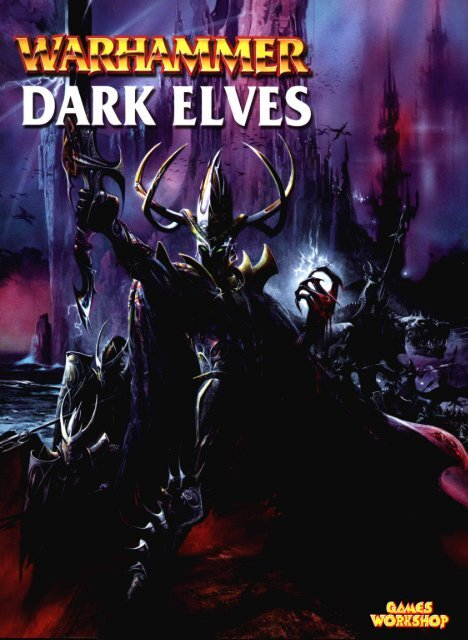 Warhammer Dark Elves Army Book