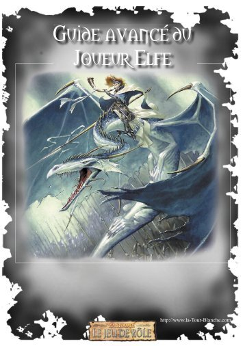 Guide avancé du Joueur Elfe