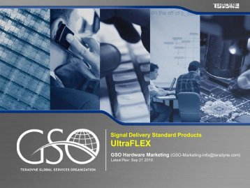 Signal Delivery Standard Products UltraFLEX - Teradyne GSO