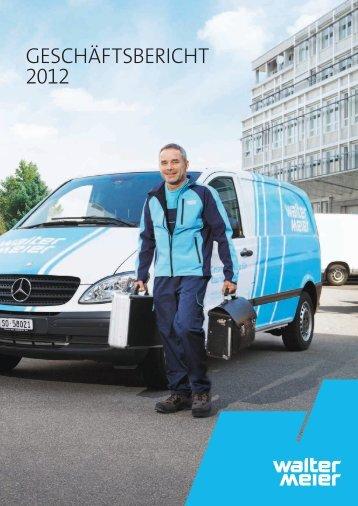 Geschäftsbericht 2012 - Walter Meier