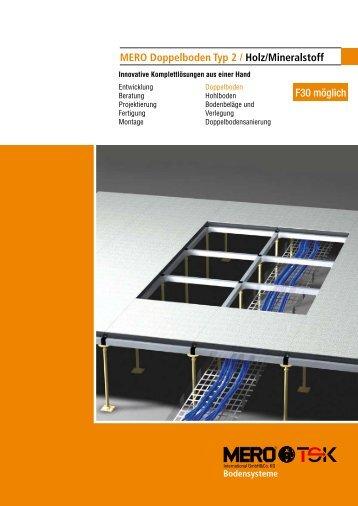 MERO Doppelboden Typ 2 / Holz/Mineralstoff F30 möglich