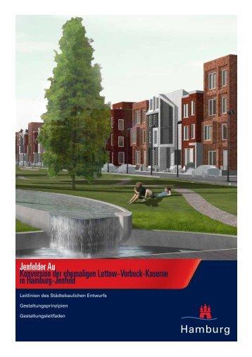 Jenfelder Au Konversion der ehemaligen Lettow-Vorbeck-Kaserne ...