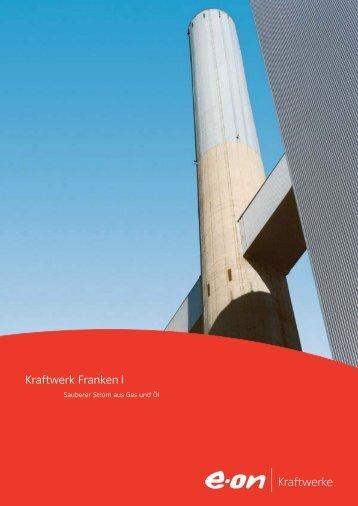 Kraftwerk Franken I - E.ON - Strom und Gas - Info-Service