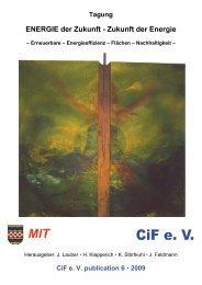 ENERGIE der Zukunft - Zukunft der Energie - CiF Kompetenz ...