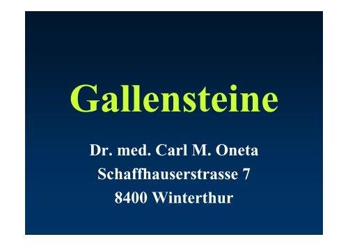 Gallensteine - Praxis Dr. Carl Oneta in Winterthur