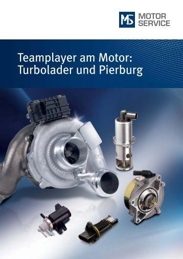 Teamplayer am Motor: Turbolader und Pierburg - MS Motor Service ...