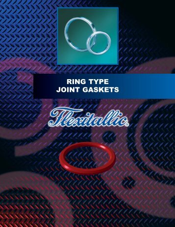 Ring Type Joint Gaskets - The Flexitallic Group