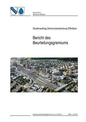 Bericht Begleitgremium - Stadt Illnau-Effretikon