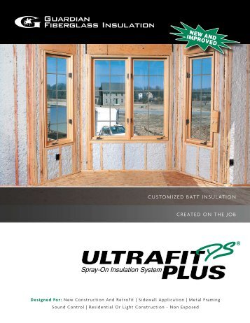 customized batt insulation created on the job - Guardian Fiberglass ...