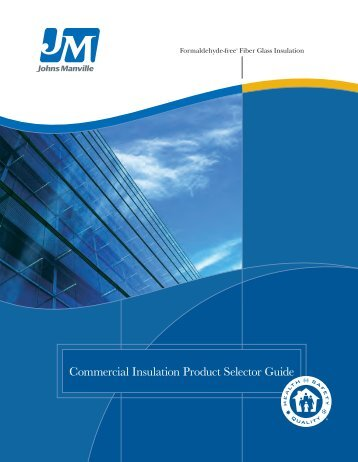 Johns Manville Commercial Insulation Product Guide