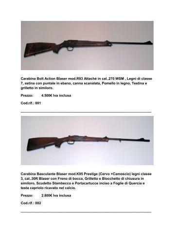 Carabina Bolt Action Blaser mod.R93 Attaché in cal..270 ... - Acocms.it