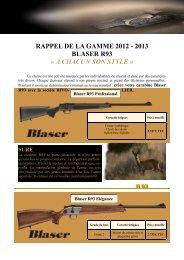 RAPPEL DE LA GAMME 2012 - 2013 BLASER R93 « A CHACUN ...