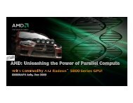 AMD IHV Talk - OpenCL: Parallel Programming for Computing and ...