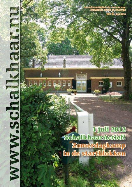 1 juli 2012 SchalkhaarActief! Zomerdagkamp in de ... - Schalkhaar.nu