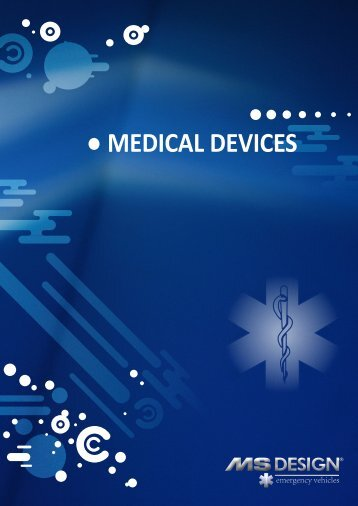 MEDICAL DEVICES - MS Design
