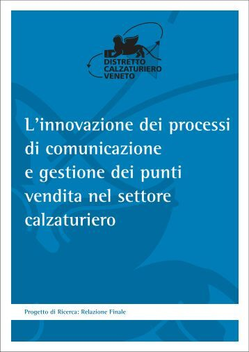 L'innovazione dei processi di comunicazione e gestione - Distretto ...