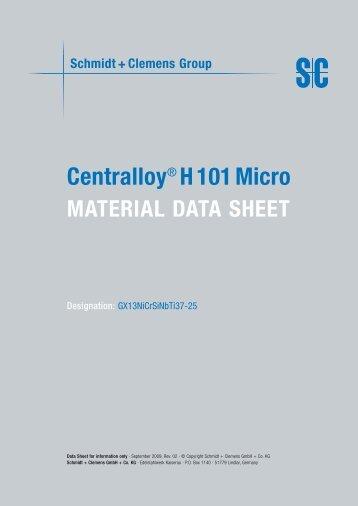 Centralloy H 101 Micro - Schmidt+Clemens