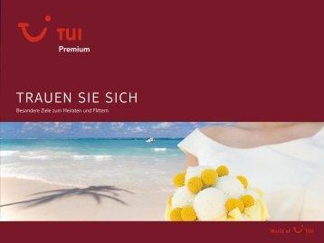 TUI - Premium: Honeymoon - Sommer 2011 - No Limit Holidays