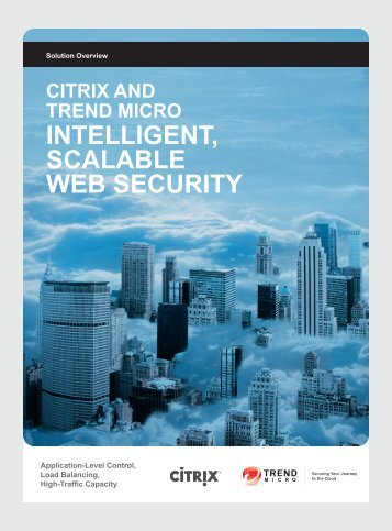 Citrix and Trend Micro - Intelligent, Scalable Web Security