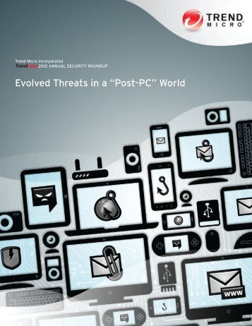 "Evolved Threats in a ""Post-PC"" World - Trend Micro"