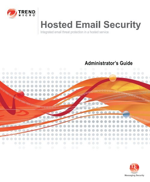 Trend Micro™ Hosted Email Security Administrator's Guide