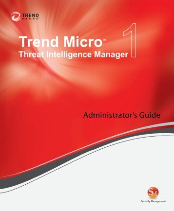 Trend Micro™ Threat Intelligence Manager Administrator's Guide