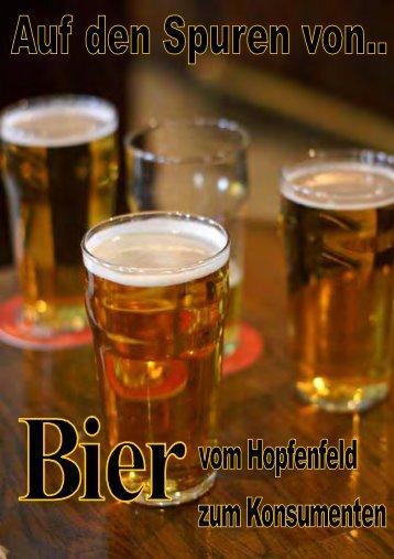 Auf den Spuren von… Bier – Vom Hopfenfeld zum Konsumenten