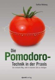 Die Pomodoro-Technik in der Praxis - dpunkt - Verlag