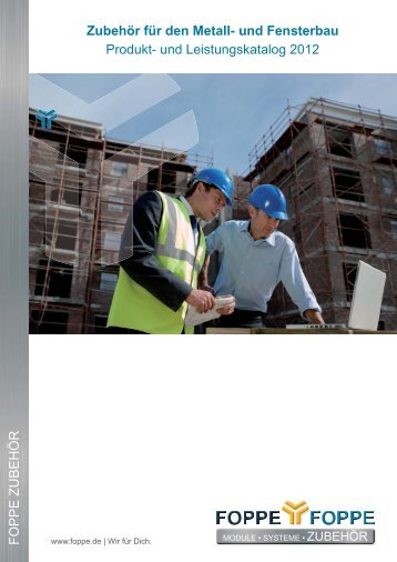 Zubehör für den Metall- und Fensterbau Produkt- und ... - Foppe
