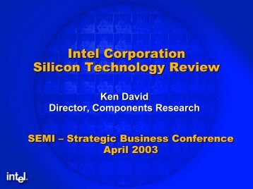 Intel Corporation Silicon Technology Review