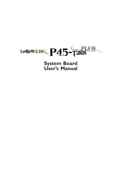 Manual for DFI DK P45-T2RS Plus