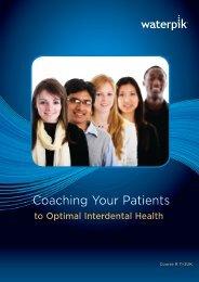 Coaching Your Patients to Optimal Interdental Health - Waterpik