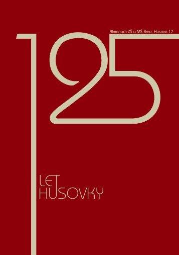 Almanach k 125. výročí školy - ZŠ a MŠ Husova 17, Brno