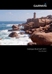 Catalogue BlueChart® 2011 - Garmin