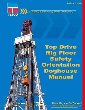 Top Drive Rig Floor Safety Orientation Doghouse Manual - TESCO ...