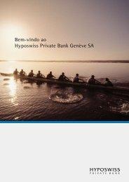 Bem-vindo ao Hyposwiss Private Bank Genève SA