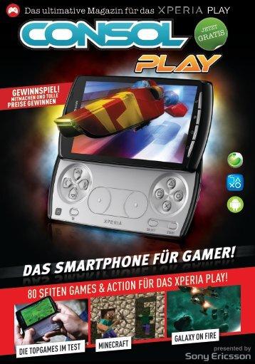 80 SEITEN GAMES & ACTION FÜR DAS XPERIA PLAY!