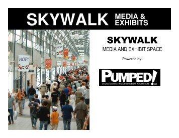 skywalk media & exhibits - Pumped