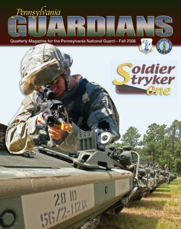 Pennsylvania Guardians: Fall 2008 - Military and Veterans Affairs