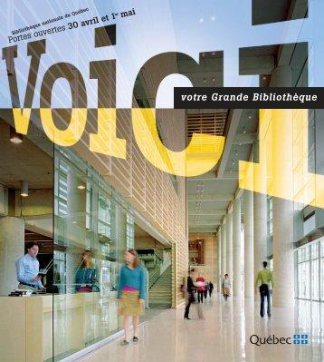 Voici votre Grande Bibliothèque - Bibliothèque et Archives ...