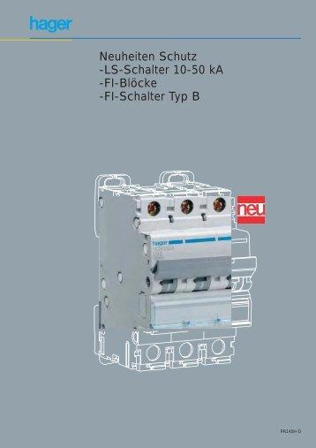 Neuheiten Schutz -LS-Schalter 10-50 kA -FI-Blöcke -FI ... - Hager