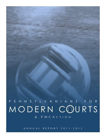 2012 PMC and PMCAction Annual Report - Pennsylvanians for ...