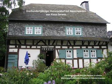 Dreihundertjähriger Hunsrückhof mit Bauerngarten von Klaus Zerwes
