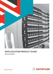 Download Data Solution Product Guide - Dätwyler - Datwyler