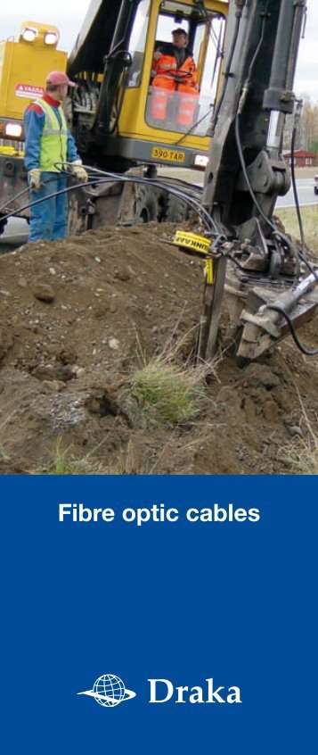 Fibre optic cables - Draka