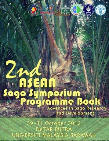 2nd ASEAN Sago Symposium 2012, UNIMAS, Kota Samarahan ...