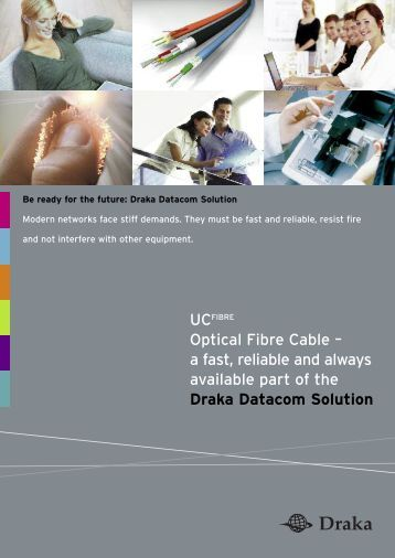 Optical Fibre Cable - Draka Communications
