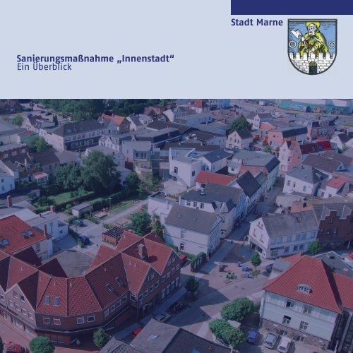 """Sanierungsmaßnahme """"Innenstadt"""" Ein Überblick Stadt Marne"""