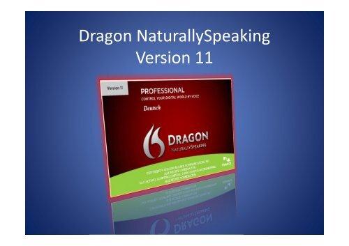 Dragon NaturallySpeaking Version 11